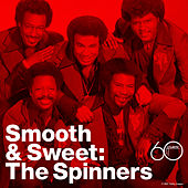Smooth And Sweet by The Spinners