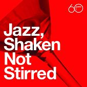 Atlantic 60th: Jazz, Shaken Not Stirred by Various Artists