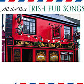 All The Best Irish Pub Songs by The Starlite Singers