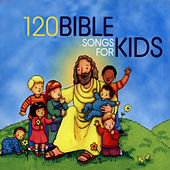 120 Bible Songs For Kids by The Countdown Kids