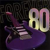 Forever 80s: Forever Your Girl Of The 80s by The Countdown Singers