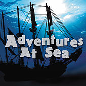 Adventures At Sea by Various Artists