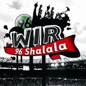 96 Shalala by Wir