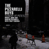 Sunday At Pete's by The Pizzarelli Boys