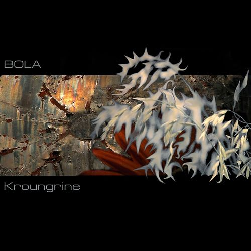 Kroungrine by Bola