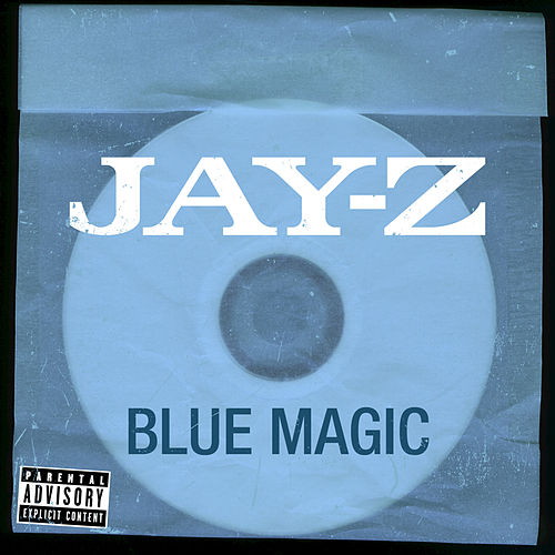 Blue Magic by Jay Z