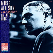Greatest Hits by Mose Allison