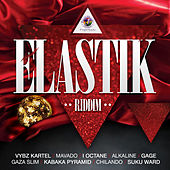 Elastik Riddim by Various Artists