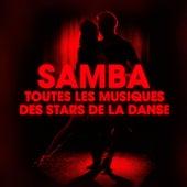 Dansez la samba (Toutes les musiques des stars de la danse) by Various Artists