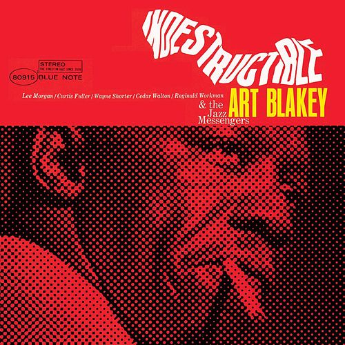 Indestructible von Art Blakey