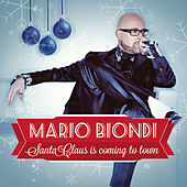 Santa Claus Is Coming to Town by Mario Biondi