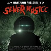 Sewer Musicc by Various Artists
