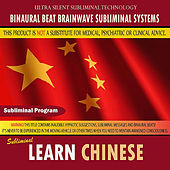 Learn Chinese by Binaural Beat Brainwave Subliminal Systems