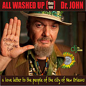 All Washed Up (They Say) von Dr. John