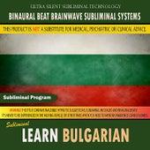 Learn Bulgarian by Binaural Beat Brainwave Subliminal Systems
