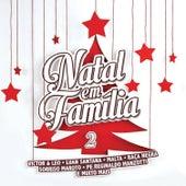Natal Em Família 2 by Various Artists