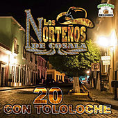 20 Con Tololoche by Los Nortenos De Cosala
