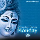 Everyday Prayer Monday: Shiv by Various Artists