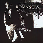 Romances for Solo Piano by Michael Hoppé