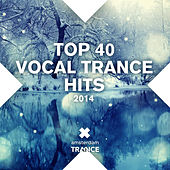 Top 40 Vocal Trance Hits - EP by Various Artists