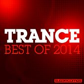 Trance - Best Of 2014 - EP by Various Artists