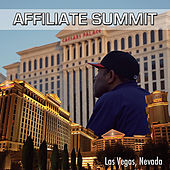 Affiliate Summit - Las Vegas, Nevada by Etthehiphoppreacher