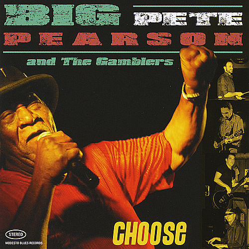 Choose by Big Pete Pearson