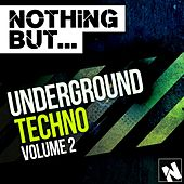 Nothing But... Underground Techno Vol. 2 - EP by Various Artists