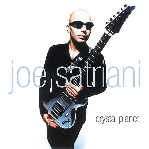 Crystal Planet by Joe Satriani