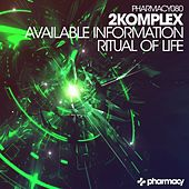 Available Information / Ritual of Life - Single by 2Komplex