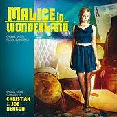 Malice in Wonderland (Original Motion Picture Soundtrack) by Christian Henson