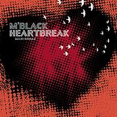 Heartbreak Remixes (EP) by M Black