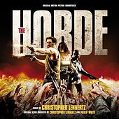 The Horde (Original Motion Picture Soundtrack) by Christopher Lennertz