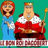 Le bon roi Dagobert by Various Artists