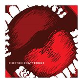 Chatterbox by Wiser Time