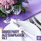 Dinner Party Jazz Compilation, Vol. 2 by Various Artists