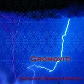 Gromoviti by Various Artists