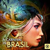 A Carnival In Brasil by Various Artists
