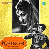 Kohinoor (Original Motion Picture Soundtrack) by Various Artists