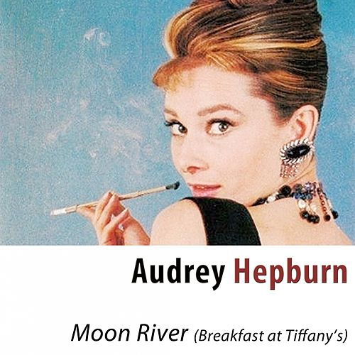 Moon River (From