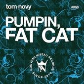 Fat Cat by Tom Novy