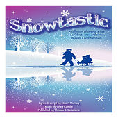Snowtastic by Denise Gagne