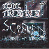 Peepin' In My Window: Screwed by Lil' Keke