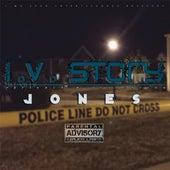 I.V. Story by JONES