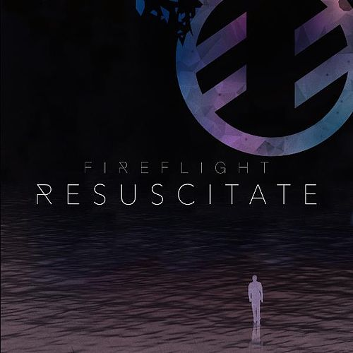 Resuscitate by Fireflight