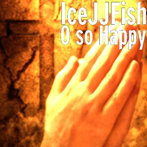 O so Happy by IceJJFish