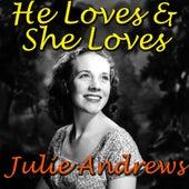 He Loves & She Loves by Julie Andrews