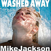 Washed Away by Mike Jackson