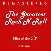 The Greatest Rock N Roll, Vol. 2 by Various Artists