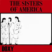 The Sisters of America (Doxy Collection) by Various Artists